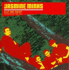 Jasmine Minks: Cut Me Deep (The Anthology: 1984-2014) – album review
