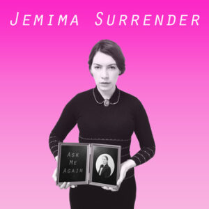 Jemima Surrender: Ask Me Again – ep review