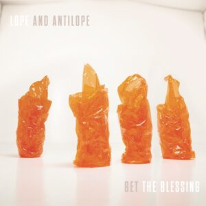 Get The Blessing: Lope and Antilope – album review