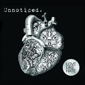 Love Like Hate: Unnoticed – EP review