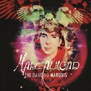 http://louderthanwar.com/wp-content/uploads/MARC-ALMOND-Dancing-Marquis.jpeg