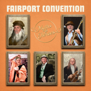 Fairport Convention: Myths & Heroes – album review