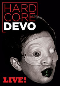 DEVO release 'Uncontrollable Urge' – advance clip from fothcoming 'Hardcore Live' DVD…