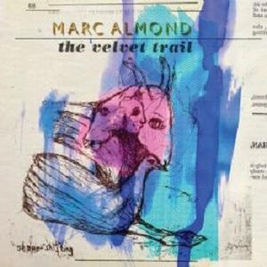 Marc Almond: The Velvet Trail – album review