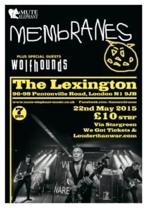 Membranes announce May london show with the Wolfhounds and others
