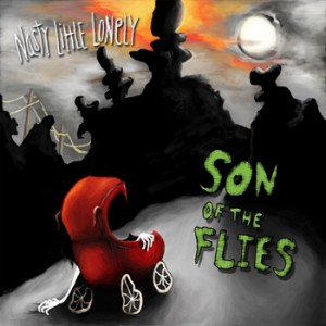 Nasty Little Lonely: Son Of The Flies –  EP review