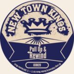 New Town Kings - Pull Up & Rewind
