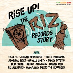 Various Artists: Rise Up – The Riz Records Story – album review