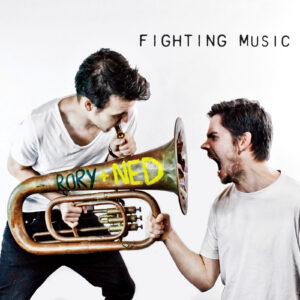 Rory & Ned: Fighting Music – album review