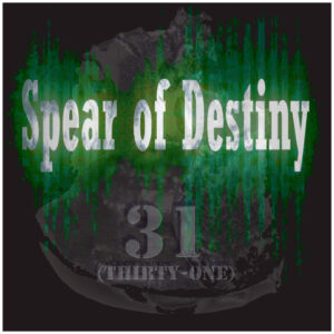 Spear Of Destiny: 31 (Thirty One) – album review