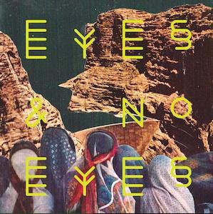 Eyes & No Eyes: Eyes & No Eyes – album review