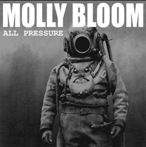 Molly Bloom: All Pressure – album review