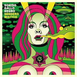 Sonido Gallo Negro: Sendero Mistico – album review