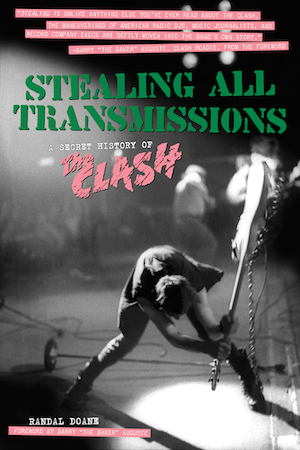 Randal Doane Celebrates The Clash's London Calling, Which This Month Celebrates Its Thirty-fifth Anniversary