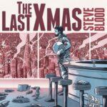 Steve-Blood-The-Last-Xmas