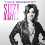 Suzi Quatro - The Girl From Detroit City