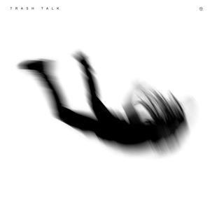 Trash Talk: No Peace – album review