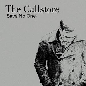 The Callstore: Save No One – album review