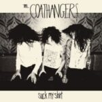 The Coathangers Suck My Shirt
