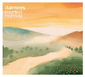 The Daintees: Haunted Highway – album review