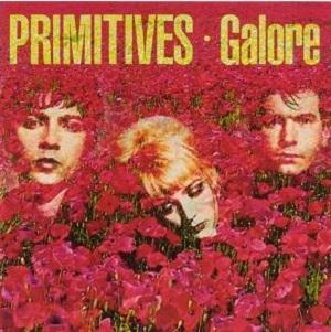 The Primitives: Galore (Deluxe Edition) – album review