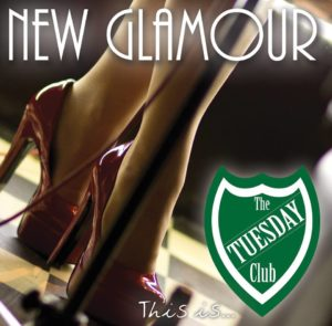 The Tuesday Club: New Glamour – single review