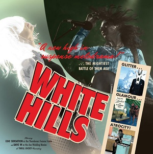 White Hills: Glitter Glamour Atrocity – album review