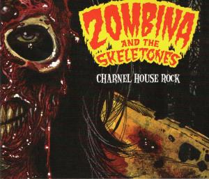 Zombina & The Skeletones: Charnel House Rock – album review