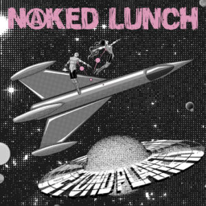 Naked Lunch: Beyond Planets – album review & interview with Tony Mayo