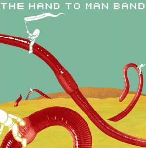 Louder Than War Interview: The Hand To Man Band – supergroup featuring Mike Watt and John Dieterich amongst others