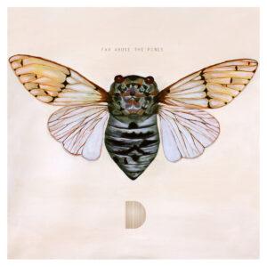 Dust Sculptures: Far Above the Pines – album review