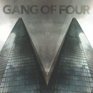 Gang Of Four announce details of new album