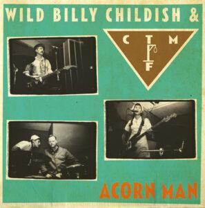 Wild Billy Childish & CTMF: Acorn Man – album review