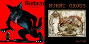 Anthrax/Burnt Cross: The Beg Society/ Anathema – 7″ single review