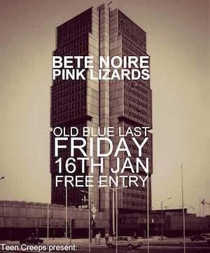 Bete Noire | Pink Lizards | Safari Suite: Old Blue Last, London – live review