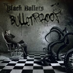 The Black Bullets: Bulletproof EP – review
