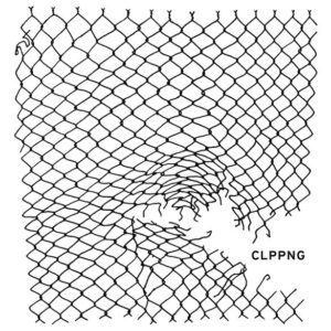 clipping.: CLPPNG – album review