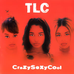 TLC: CrazySexyCool – album reappraisal twenty years on from its release