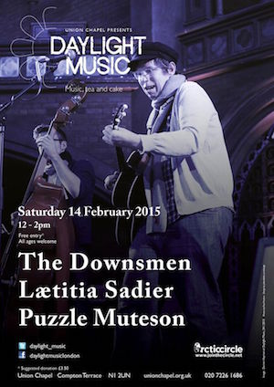 Daylight Music Event: The Downsmen | Lætitia Sadier | Puzzle Muteson: Union Chapel, London – live review