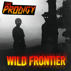 WATCH THIS! The Prodigy video for new single 'Wild Frontier'
