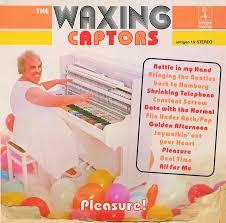 The Waxing Captors: Pleasure – album review