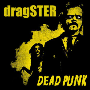 Dragster: interview with one of the best punk bands on the UK scene…