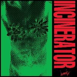 Dreamcrusher: Incinerator – album review