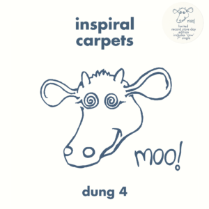 The Inspiral Carpets Announce Two Albums (inc Record Store Day Release) and UK Tour Dates…