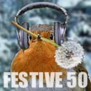 The Festive Fifty: The Dandelion Radio Years. Plus, how to have a say in this year's edition of the chart.