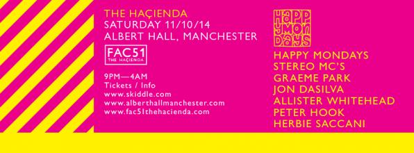 FAC 51 The Hacienda with Happy Mondays and Stereo MCs at The Albert Hall, Manchester