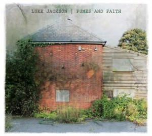 Luke Jackson 'Fumes And Faith' – album review