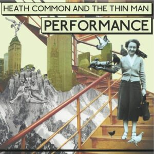 Heath Common: The Dreams Of Miss Dee – album review