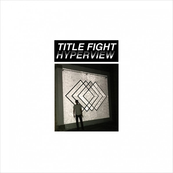 Title Fight: Hyperview – album review