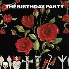 classic records re-assessed – the final 2 Birthday Party EPs